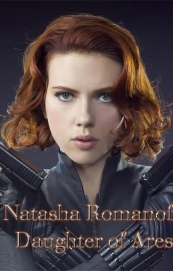 Black Widow Daughter of Ares (Percy Jackson Fanfiction