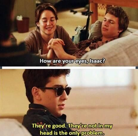 TFIOS. Isaac is so unappreciated, which stinks because he's my favorite character.