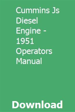 Cummins Js Diesel Engine - 1951 Operators Manual pdf