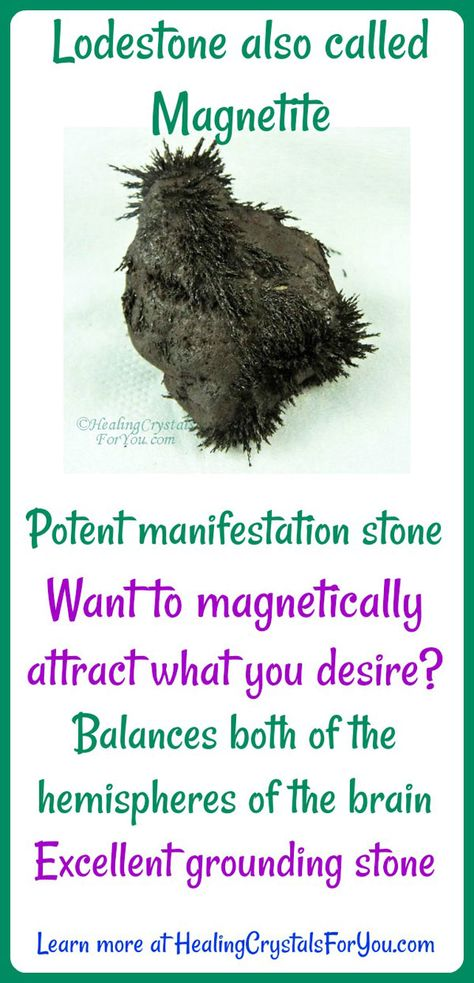 Magnetite or Lodestone Magnetically Attracts and Manifests