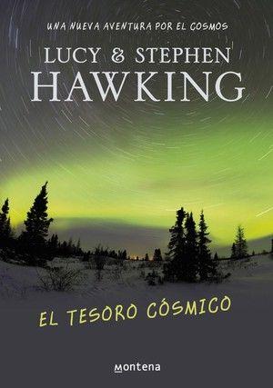 El Tesoro Cósmico La Clave Secreta Del Universo 2 De Lucy Hawking Tephen Hawking 2009 Libro Para Niños De 9 14 Años Ed Stephen Hawking Book Addict Books