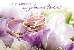 Gluckwunschkarte Gluckwunsche Zur Goldenen Hochzeit Gluckwunsche Zur Goldenen Hochzeit Goldene Hochzeit Gluckwunsche Hochzeit