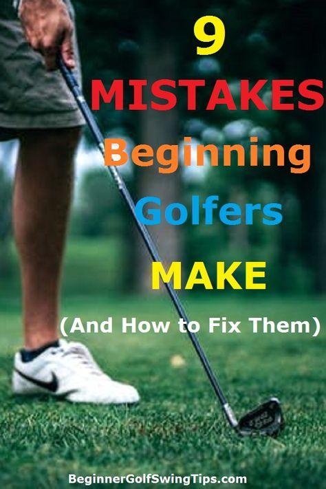 9 Mistakes Beginning Golfers Make
