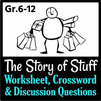 The Story Of Stuff Worksheet Crossword And Discussion Questions