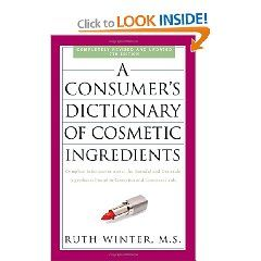 A Consumer S Dictionary Of Cosmetic Ingredients 7th Edition