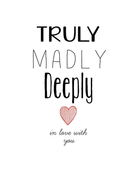 Truly Madly Deeply in love with you digital printable Graceful Words Boutique