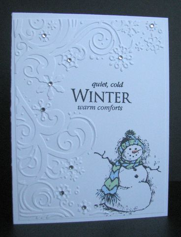Emboss cardstock in Cuttlebug. Add snowman, sentiment, and bling.