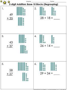 2 Digit Addition Use Base 10 Blocks Regrouping Practice Sheets King Virtue Base 10 Blocks Math In Focus Regrouping