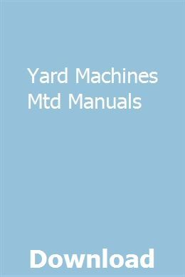 Yard Machines Mtd Manuals Repair Manuals Installation Manual