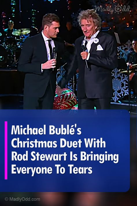 Michael Bublé's Christmas Duet With Rod Stewart Is Bringing Everyone To Tears Christmas Music Playlist, Xmas Songs, Saddest Songs, Greatest Songs, Michael Buble Songs, The Voice Videos, Christmas Duets, Country Music Videos, Music Sing