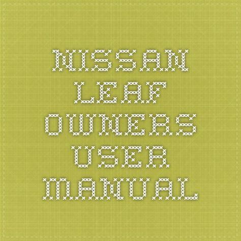 Nissan Leaf Owners Manual Nissan Leaf Nissan Manual