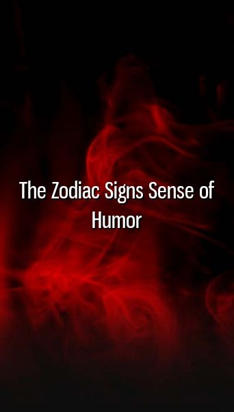 The Zodiac Signs Sense of Humor #horoscopes #virgo #pisces