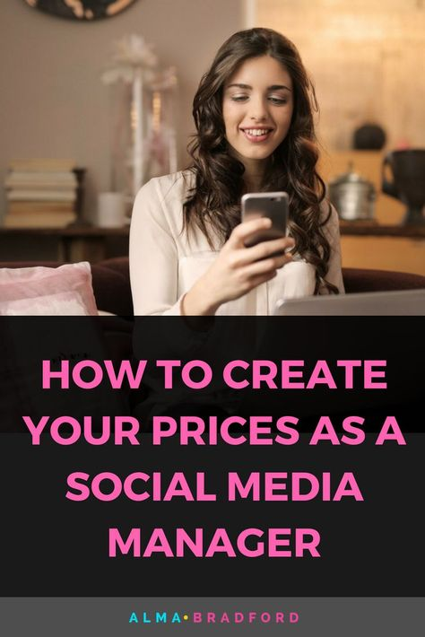 How to Create Your Prices as a Social Media Manager — Alma Bradford