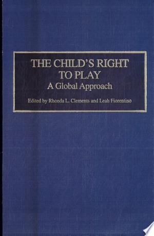 The Child S Right To Play Pdf Download In 2020 Kids Nutrition