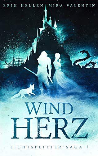 Windherz Lichtsplitter Saga 1 4 Windherz Lichtsplitter Saga In 2020 Film Books Reading Projects Book Logo