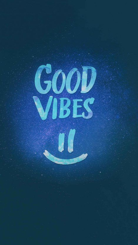 Good Vibes Hd Iphone Wallpaper Free Getintopik In 2020 Good Vibes Wallpaper Radiate Positive Vibes Good Vibes