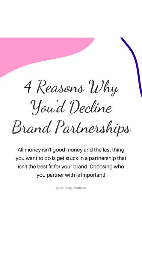 4 Reasons Why You Would Decline Working With Brands as an Influencer