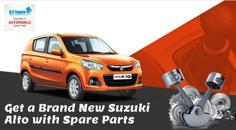Get A Brand New Suzuki Alto With Spare Parts Suzuki Alto Spare Parts Suzuki
