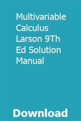 Calculus 9th edition larson solution manual   nmasunfima.