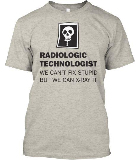 Radiologic Technologist Logic | Teespring