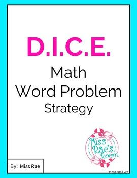 D I C E Math Word Problem Strategy Math Word Problems Math Word Problem Strategy Word Problem Strategies