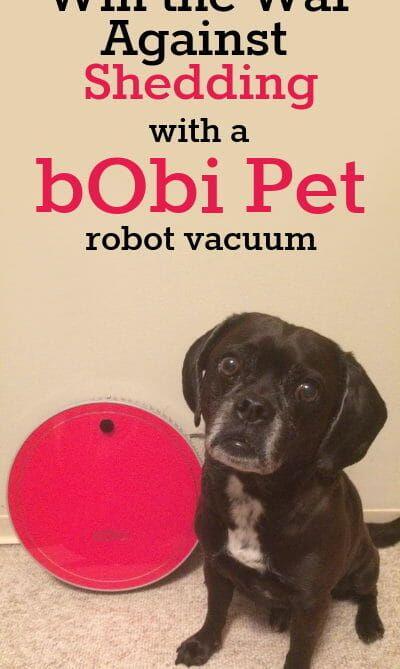 Win The War Against Shedding With A Bobi Pet Robotic Vacuum Pets