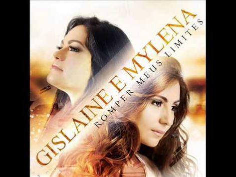 Acalma Me Gislaine E Mylena Cd Romper Meus Limites 2014