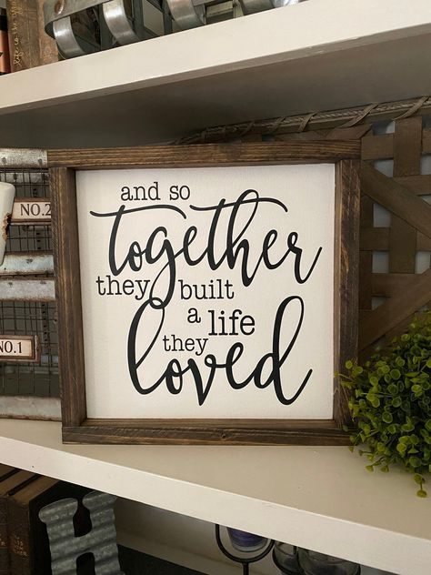 And So Together They Built A Life They Loved Wood Sign, Anniversary Sign, Wedding Sign, Wedding Gift, Bedroom Decor Love Wood Sign, Love Signs, Rustic Wood Signs, Diy Signs, Wall Signs, Anniversary Gifts For Parents, Business Anniversary Ideas, 25 Anniversary, Wood Wedding Signs