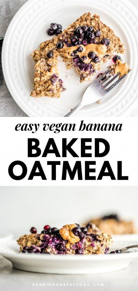 This easy banana baked oatmeal takes just minutes to prepare with 4 simple ingredients and is ready after 30 minutes of baking time for a warm, healthy breakfast perfect for the whole family. This recipe is vegan, gluten-free and oil-free. #runningonrealfood #oatmeal #vegan #breakfast #HealthyAndTastyFoodRecipes