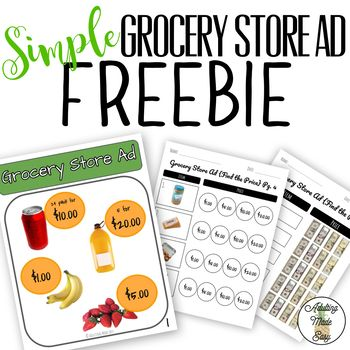 Simplified Freebie Store Ad With Visuals And Differentiated Worksheets Use This Resources In At Least 6 Dif Money Math Activities Money Math Grocery Store Ads