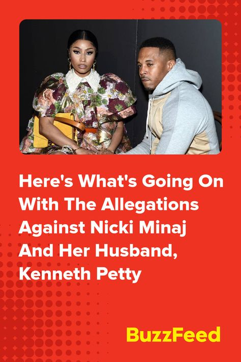 Here's What's Going On With The Allegations Against Nicki Minaj And Her Husband, Kenneth Petty