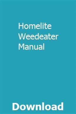 Homelite Weedeater Manual Owners Manuals Manual Teacher Guides