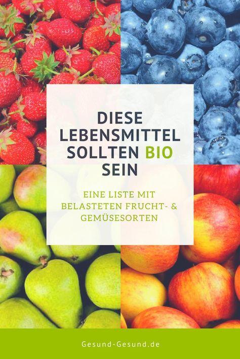 Welche Lebensmittel Sollten Bio Sein Belastete Frucht