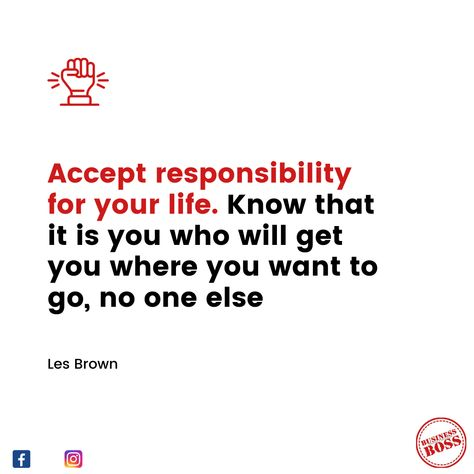'Accept responsibility for your life. #motivation #personalgrowth