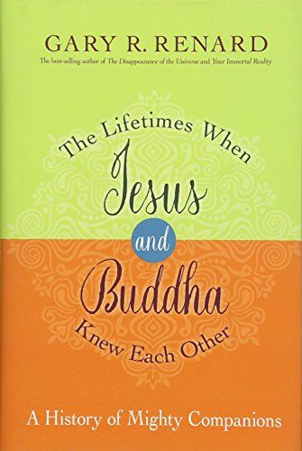 Book The Lifetimes When Jesus And Buddha Knew Each Other A