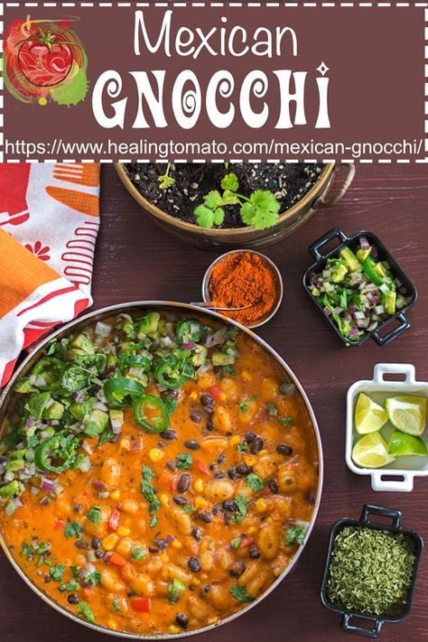 Vegan Mexican Gnocchi Recipe Vegan Mexican Recipes Vegetarian