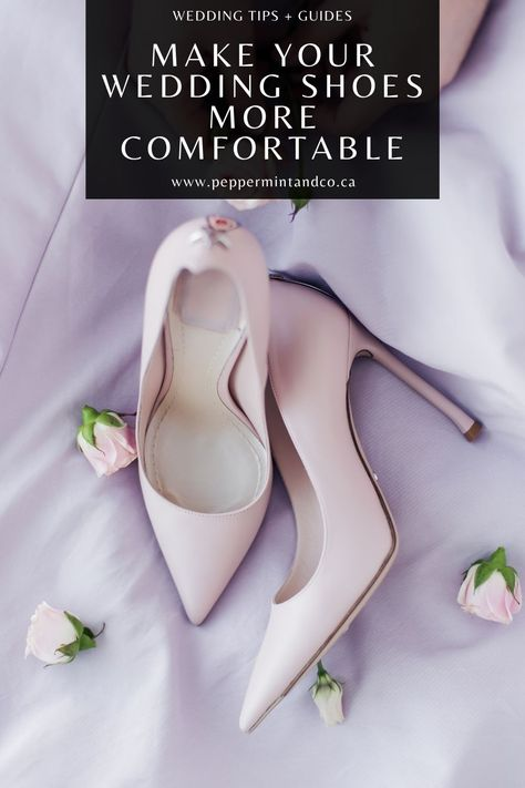 Your Cinderella moment! Make your wedding shoes more comfortable. #WeddingShoes #WeddingShoe #ComfortableShoes #MakeYourShoeFeelComfortable #WeddingShoesComfortable
