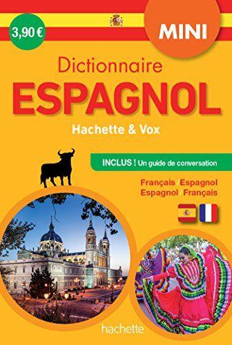 Telecharger Mini Dictionnaire Hachette Vox Bilingue Espagnol Pdf Par Collectif Telecharger Votre Fichier Ebook Maintenant