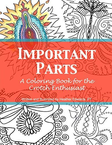Free Download Pdf Important Parts A Coloring Book For The Crotch Enthusiast Free Epub Mobi Ebooks Coloring Books Books Book Club Books