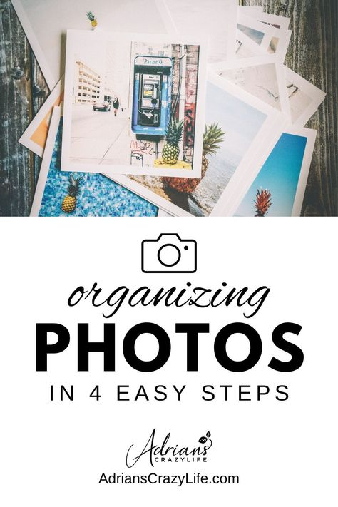 Organizing Photos in Four Easy Steps