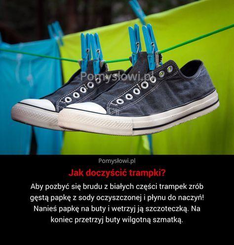 Aby Pozbyc Sie Brudu Z Bialych Czesci Trampek Zrob Gesta Papke Z Sody Oczyszczonej I Plynu Do Naczyn Nanies Papke Cleaning Hacks Asics Sneaker Life Hacks