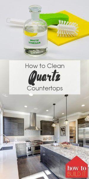 How To Clean Quartz Countertops Clean Quartz Countertops How To Clean Quartz Quartz Countertops