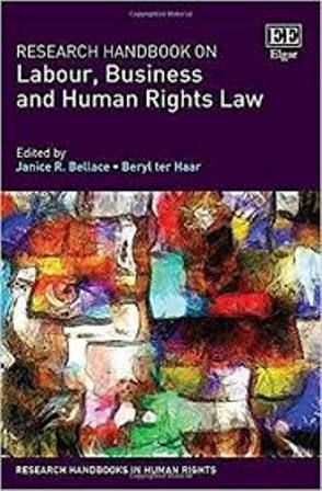 Research Handbook On Labour Business And Human Rights Law In 2020 Human Rights Law Human Rights Innovative Research