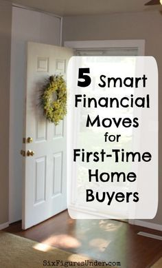 5 Smart Financial Moves for First-Time Home Buyers