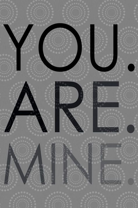 50 Shades of Grey, Christian Grey Art, You are mine, 10x15
