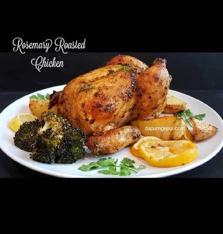 Resep Ayam Panggang Rosemary Rosemary Roasted Chicken Tips Oke Oleh Amalia Dapurngepul Com Resep Ayam Panggang Resep Panggang