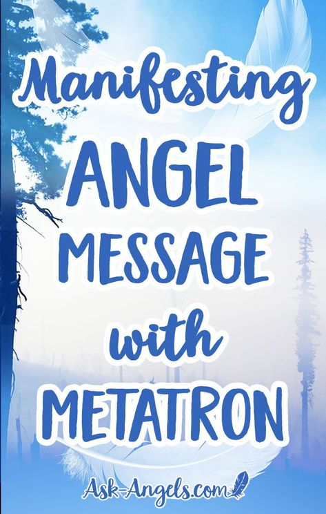 Manifesting Angel Message with Metatron.  In this free angel message channeled with Archangel Metatron, you will learn the power of manifesting with love and light.  #metatron #manifesting