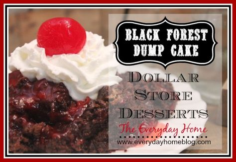 Dollar Store Desserts from The Everyday Home: Black Forest Dump Cake - only FIVE ingredients. #DollarTree #DollarStoreDesserts