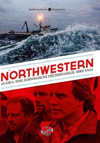 Northwestern | Sig Hansen und Mark Sundeen
