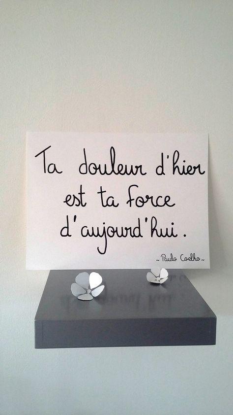 """affiche citation """"Paulo Coelho"""" ta douleur d'hier ... : Affiches, illustrations, posters par stefebricole"""